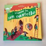 I libri bambini: Vivere in un castello